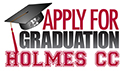 Apply for Graduation at Holmes CC!
