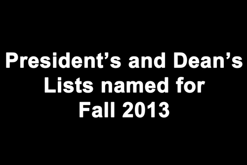 President's and Dean's Lists named for Fall 2013